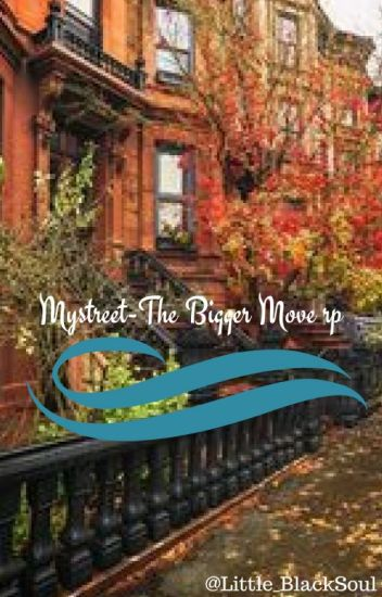 MyStreet - The Bigger Move rp