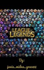 League of Legends by juvia_midna_grace98