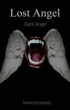 Dark Angel by Innocencestory
