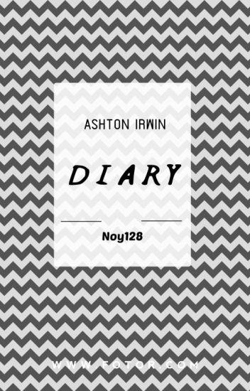Diary // Ashton Irwin