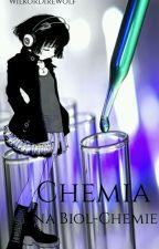 Chemia Na Biol-Chemie by WilkorDirewolf