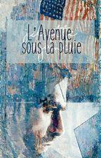 L'Avenue sous la pluie. [Bucky Barnes] by ScarletDragon8