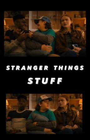 ☾Stranger Things Stuff☽ by madredhead-