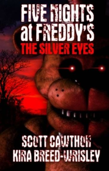 Five Nights at Freddy's -The Silver Eyes