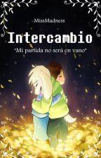 Intercambio | One-Shot | UT by -GeminianLapin