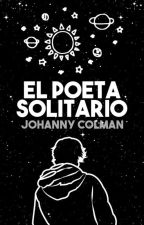 » El poeta solitario « #WOWAwards2k17 by johannycm
