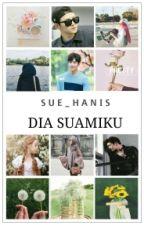 Dia Suamiku by sue_hanis