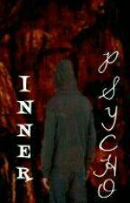 Inner Psycho by VielleKhayyira88