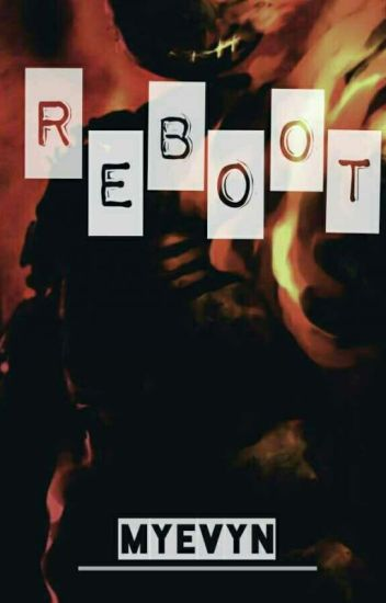 .: Reboot :.