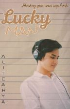 Lucky Man by alitcahya