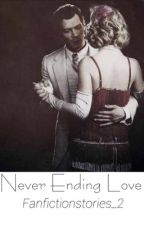 Never Ending Love by FanFictionStories_2