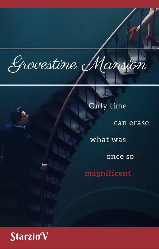 Grovestine Mansion by StarzinV