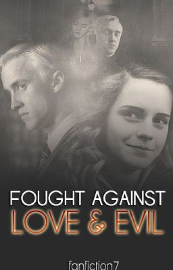 Fought Against Love & Evil