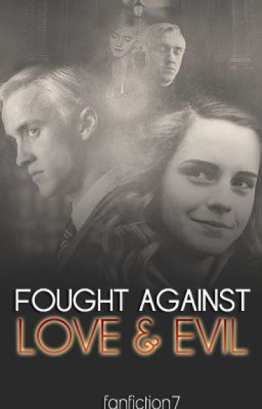 Fought Against Love & Evil