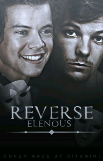 Reverse [Larry Stylinson]