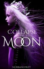 Collapse Of Moon  once upon a time by nurbanufrzt