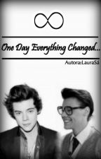 One Day Everything Changed... by laurasa9