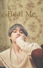 Heal me -Taekook-  EN PAUSE  by fantasmique_baby