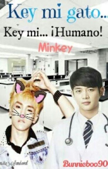 Key... mi gato, Key mi... ¡Humano!