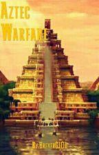 Aztec Warfare (A Sonic Fanfic) by BreyerG101