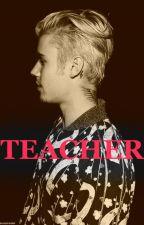 Teacher by xoxoBizzlexoxo