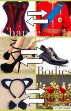 Change Bodies (L.S.) by 1DBoysAreMyRealCrush