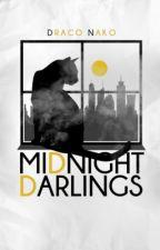 Midnight Darlings [NaNoWriMo] by DracoNako