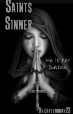 Saints Sinner. by crazybunny23