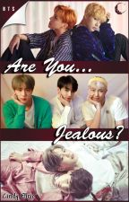 (PAUSADA) [BTS] Are You... Jealous? by Cindy_Elric