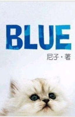 Đọc truyện Blue - Neleta