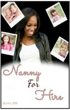 Nanny for Hire (BWWM) by 2Lulu_222