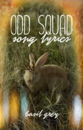 Odd Squad Song Lyrics - His Name is Oscar/Oscar is Awesome