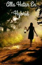 Alla hatar en hybrid by therealkittie