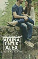 [SRS-2] Adlina Untuk Alex by Ratnapriyanti98