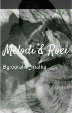Melodi&Roei by coralie_malka