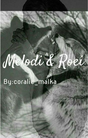 Melodi&Roei