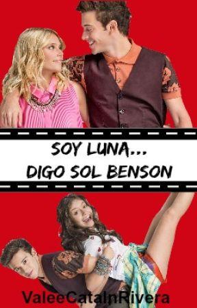 Soy Luna... Digo Sol Benson [Soy Luna 2] by ValeeCatalnRivera