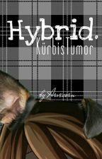 Hybrid. | KürbisTumor/GLPalle by Arvecorn