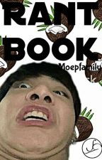 Rantbook  by Moepfamily