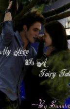 My Love Is A Fairy Tale (Wattys 2016) by sanutazwrites