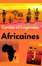 Contes et Légendes Africaines by Merylaura1910