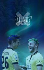 friends? /Piszczykowski by heyCompelling