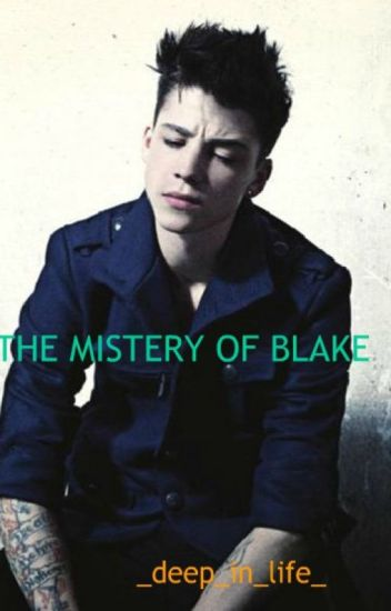 The Mystery Of Blake ( În editare generală)