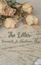 The Letter: Beneath A Southern Sky  by Lottidusoir