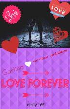 Gastina Um Amor Verdadeiro  by emilly165