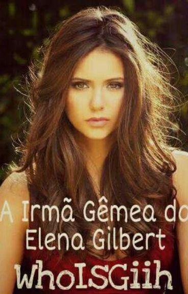 A Irmã Gêmea da Elena Gilbert