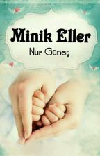 MİNİK ELLER by nur_gunes59