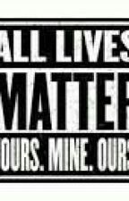 Why #BlackLivesMatter Is WRONG. by JoshDunWithMilk