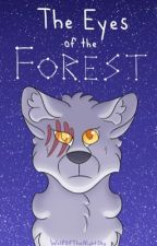 The Eyes of the Forest by WolfOfTheNightSky