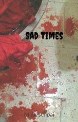 Sad times [V. en Español] by Miak-senpai